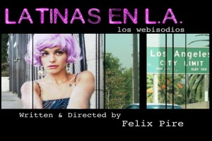 LATINAS_EN_L.A.-OPENINGSEQUENCE3